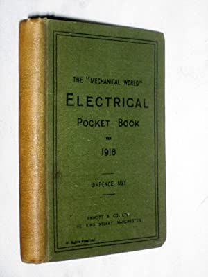 The Mechanical World Electrical Pocket Book for