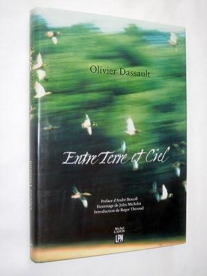 Entre Terre et Ciel.: Dassault, Olivier., Préfacé par André Bercoff