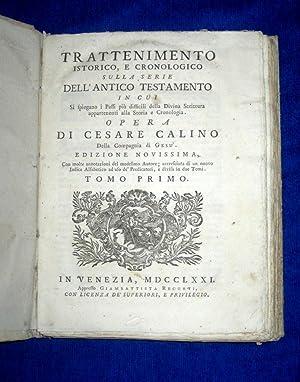 Trattenimento Istorico, E Cronologico Sulla Serie Dell'antico Testamento,: In Cui Si Spiegano ...