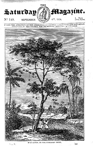 The Saturday Magazine No 140, CEYLON TREES, COMMON BEE, 1834: John William Parker, Saturday ...