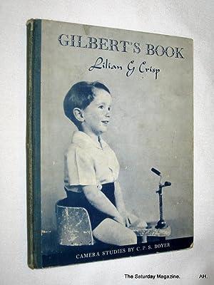 Gilbert's Book.: Crisp, Lilian G.