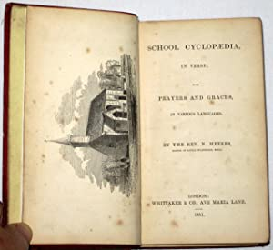 School Cyclopaedia in Verse with Prayers and Graces in Various Languages.: Meeres, Rev N.