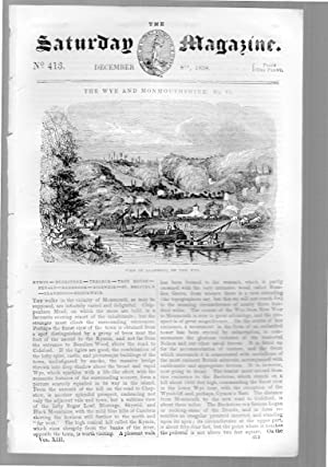 The Saturday Magazine No 413, WYE & MONMOUTHSHIRE (pt VI) inc engraving of Llandogo , Dec 1838:...
