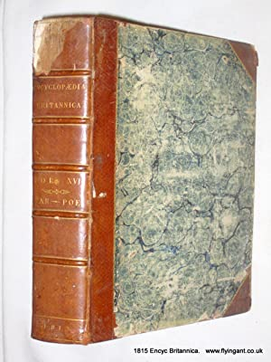 ENCYCLOPAEDIA BRITANNICA Vol XVI. PAR - POE. or a Dictionary of Arts, Sciences, and Miscellaneous ...