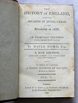 The History of England, From The Invasion of Julius Caesar To The Revolution In 1688 in Thirteen ...