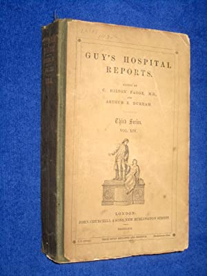 Guy's Hospital Reports, 1868, Third Series, Vol XIV,: Guy's Hospital, Fagge, C. Hilton and ...
