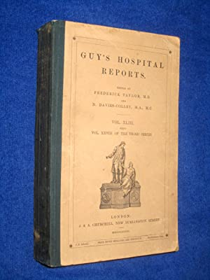 Guy's Hospital Reports, 1885 - 1886, Third Series, Vol XLIII,: Guy's Hospital, Frederick ...