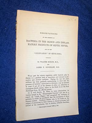 Observations on Bacteria in the Blood and Inflamatory Products of Septic Fever., from Guy's ...