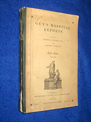 Guy's Hospital Reports, 1863, Third Series, Vol IX,: Guy's Hospital, Samuel Wilks, Alfred ...