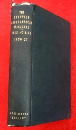 THE SCOTTISH GEOGRAPHICAL MAGAZINE 2 Full Years Bound as One. Vols 42 & 43, 1926 - 1927