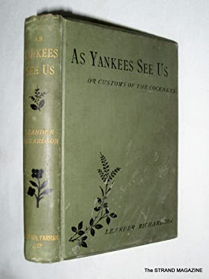 As Yankees See Us or the Customs of the Cockneys,: Richardson, Leander.