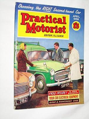 PRACTICAL MOTORIST Monthly Magazine. April 1959. (Choosing: Camm, F. J.