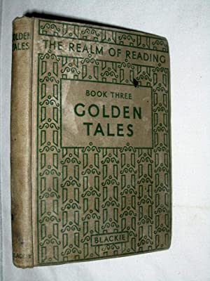 Golden Tales. The Realm of Reading. Book Three: Eveson, T. E.
