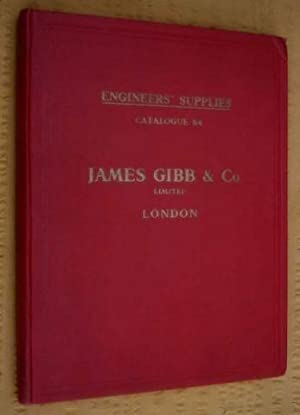 CATALOGUE of James Gibb & Co. Ltd, Hand & Power Tools, Power Transmission Gear, Lifting ...