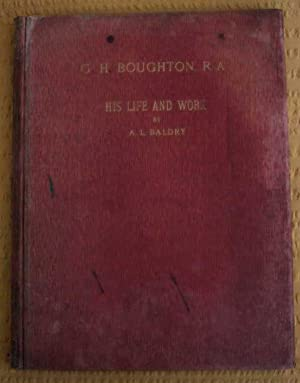 The Art Annual: 1904. George Henry Boughton. R.A (Royal Academician) His Life and Work. With ...