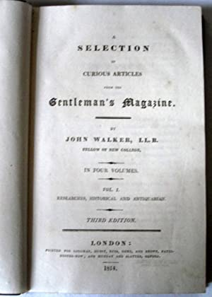 A Selection of Curious Articles from the Gentleman's Magazine - Vol I (of 4). Researches, ...