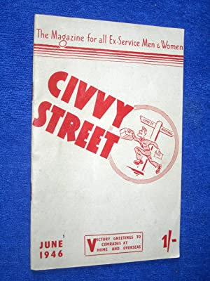 Civvy Street, June 1946. The Magazine for All Ex-Service Men & Women.
