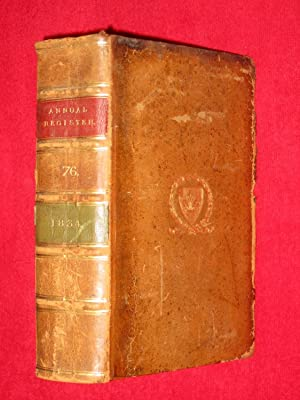 The Annual Register or a View of the History, Politics and Literature of the Year 1834