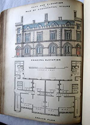 The Builder's Practical Director,or Buildings for All Classes Containing Plans, Sections and ...