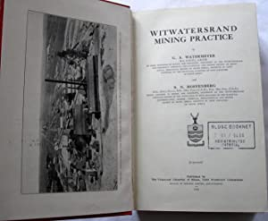 Witwatersrand Mining Practice.: Watermeyer, G. A. and S. N. Hoffenberg