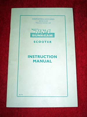 BSA Sunbeam Scooter Instruction Manual,: B.S.A. Motor Cycles Ltd.