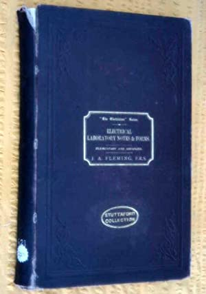 Electrical Laboratory Notes and Forms. Elementary and Advanced: Fleming, J.A.