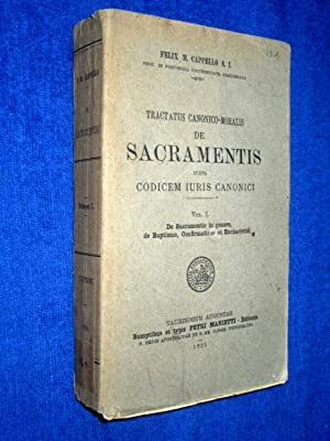 Tractatus Canonico-Moralis de Sacramentis. Vol. I: De sacramentis in genere, de Baptismo, ...
