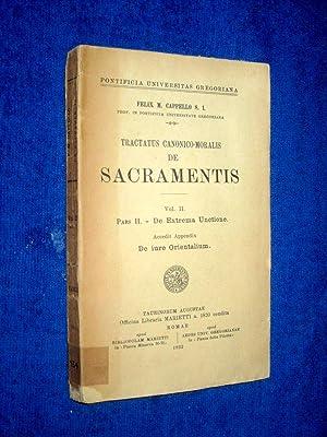 Tractatus Canonico-Moralis de Sacramentis. Vol. II, Pars II, De Extrema Unctione. Accedit Appendix ...