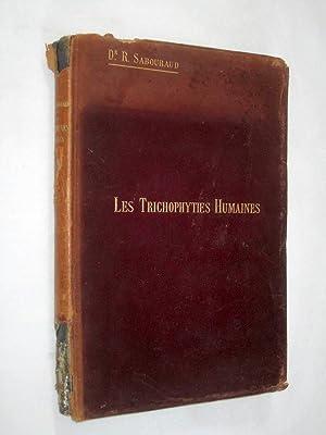 Les Trichophyties Humaines. par Dr. Sabouraud.: Sabouraud, Dr.