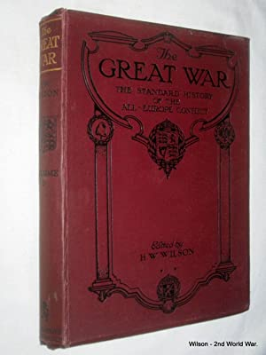 The Great War, Volume 5. The Standard History of the All-Europe Conflict.: Wilson, H. W. & ...