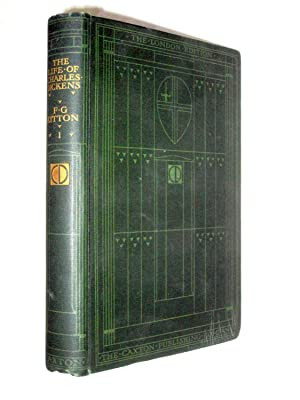 The Life of Charles Dickens.Vol 1. His: Kitton, F. G.