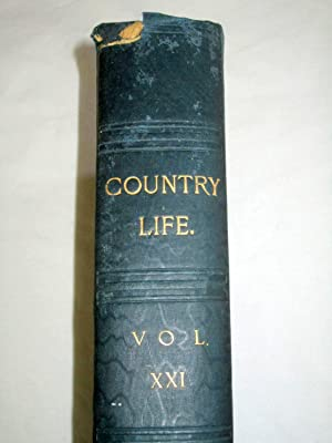 Country Life. Magazine. Vol 21, XXI. 5th Jan 1907 to 29th June 1907 , Issues No 522 to 547. The ...