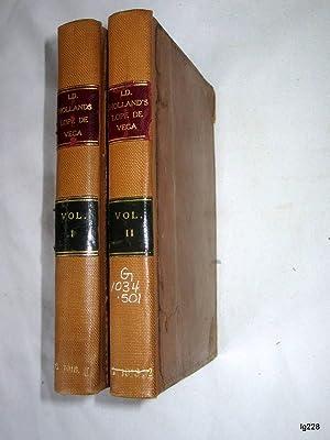 Some Account of the Life and Writings of Lope Felix de Vega Carpio and Guillen De Castro: Holland, ...