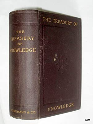 The Treasury of Knowledge, and Library of Reference: Maunder, Samuel