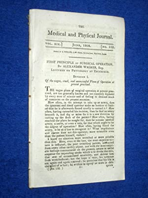 The Medical and Physical Journal, 1808, June. First Principle of Surgical Operation ( Alexander ...