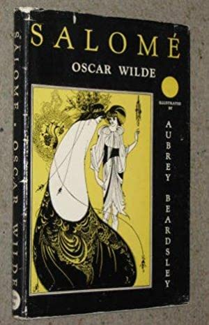 Salome: A Tragedy in One Act Translated: Oscar Wilde