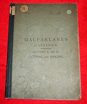 MACFARLANE's Castings. 7th Edition. Gutters and Ridging, Section II Plain ornamental and figured ...