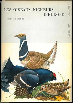 Les oiseaux nicheurs d'Europe, vol. 3, gallinacés,: GEROUDET Paul, BARRUEL