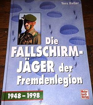Der Fallschirmjäger der Fremdenlegion. 2. REP 1948-1998: Keller, Yers