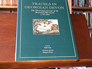 Travels in Georgian Devon Vol. I only: Gray, Todd (ed.)