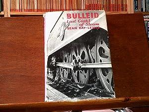 Bulleid Last Giant of Steam: Day-Lewis, Sean