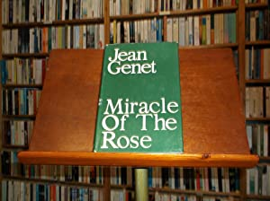 Miracle of the Rose: Genet, Jean