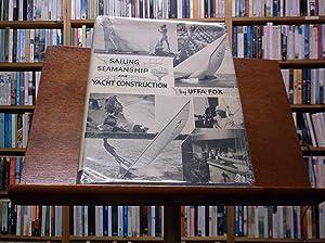 Sailing Seamanship and Yacht Construction: Fox, Uffa