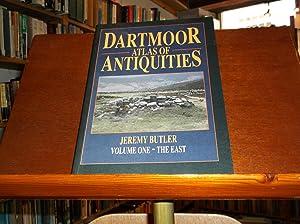 Dartmoor Atlas of Antiquities; Volume 1- The East: Butler, Jeremy