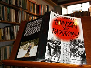 Banzai you Bastards: Edwards, Jack