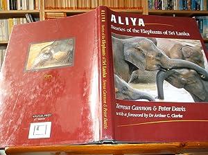 Aliya: Stories of the Elephants of Sri Lanka: Cannon, Teresa; Davis, Peter