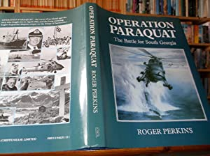 Operation Paraquat; The Battle for South Georgia: Perkins, Roger
