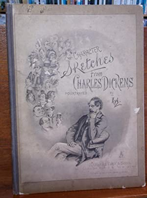 Character Sketches From Charles Dickens: Kyd; Clarke, Joseph