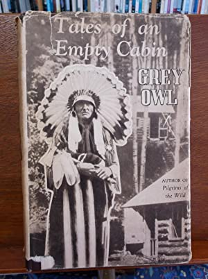 Tales of an Empty Cabin: Owl, Grey; Wa-Sha-Quon-Asin