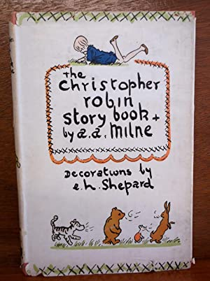The Christopher Robin Story Book: Milne, A. A.